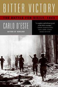 Foto Cover di Bitter Victory, Ebook inglese di Carlo D'Este, edito da HarperCollins
