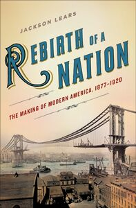 Foto Cover di Rebirth of a Nation, Ebook inglese di Jackson Lears, edito da HarperCollins