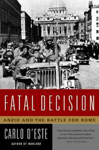 Foto Cover di Fatal Decision, Ebook inglese di Carlo D'Este, edito da HarperCollins