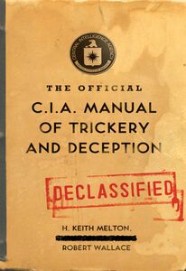 Foto Cover di The Official CIA Manual of Trickery and Deception, Ebook inglese di H. Keith Melton,Robert Wallace, edito da HarperCollins