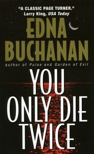 Foto Cover di You Only Die Twice, Ebook inglese di Edna Buchanan, edito da HarperCollins