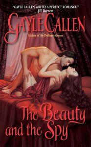 Foto Cover di The Beauty and the Spy, Ebook inglese di Gayle Callen, edito da HarperCollins