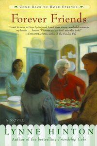 Foto Cover di Forever Friends, Ebook inglese di Lynne Hinton, edito da HarperCollins