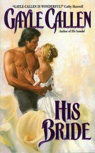 Foto Cover di His Bride, Ebook inglese di Gayle Callen, edito da HarperCollins