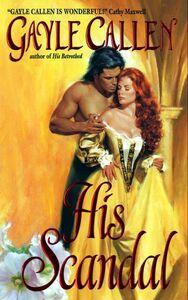 Foto Cover di His Scandal, Ebook inglese di Gayle Callen, edito da HarperCollins