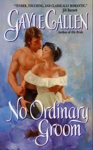 Foto Cover di No Ordinary Groom, Ebook inglese di Gayle Callen, edito da HarperCollins