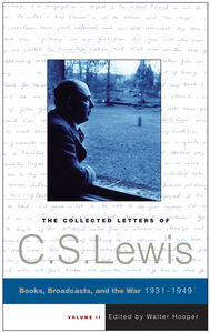 Foto Cover di The Collected Letters of C. S. Lewis, Volume 2, Ebook inglese di C. S. Lewis, edito da HarperCollins