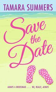Foto Cover di Save the Date, Ebook inglese di Tamara Summers, edito da HarperCollins