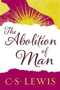 Foto Cover di The Abolition of Man, Ebook inglese di C. S. Lewis, edito da HarperCollins