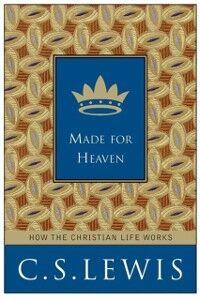 Foto Cover di Made for Heaven, Ebook inglese di C. S. Lewis, edito da HarperCollins