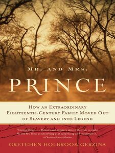 Foto Cover di Mr. and Mrs. Prince, Ebook inglese di Gretchen Holbrook Gerzina, edito da HarperCollins