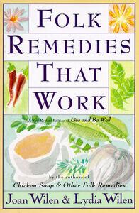 Foto Cover di Folk Remedies That Work, Ebook inglese di Joan Wilen, edito da HarperCollins
