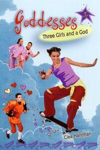 Foto Cover di Three Girls and a God, Ebook inglese di Clea Hantman, edito da HarperCollins