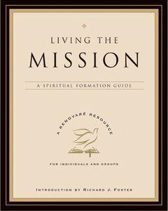 Foto Cover di Living the Mission, Ebook inglese di Renovare, edito da HarperCollins