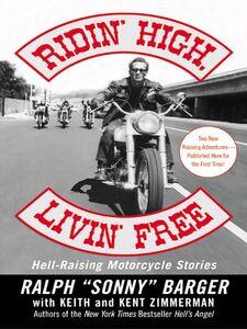 Foto Cover di Ridin' High, Livin' Free, Ebook inglese di Sonny Barger, edito da HarperCollins