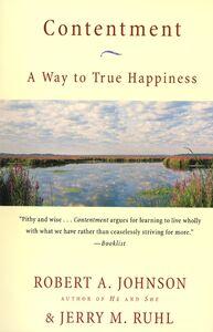 Foto Cover di Contentment, Ebook inglese di Robert A. Johnson,Jerry M. Ruhl, edito da HarperCollins