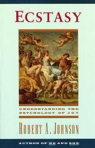 Foto Cover di Ecstasy, Ebook inglese di Robert A. Johnson, edito da HarperCollins