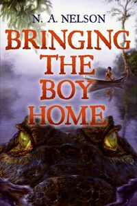 Foto Cover di Bringing the Boy Home, Ebook inglese di N. A. Nelson, edito da HarperCollins