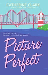 Foto Cover di Picture Perfect, Ebook inglese di Catherine Clark, edito da HarperCollins