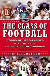Foto Cover di The Class of Football, Ebook inglese di Adam Schefter, edito da HarperCollins