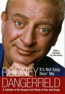 Foto Cover di It's Not Easy Bein' Me, Ebook inglese di Rodney Dangerfield, edito da HarperCollins