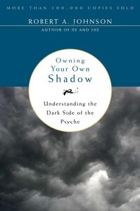Foto Cover di Owning Your Own Shadow, Ebook inglese di Robert A. Johnson, edito da HarperCollins