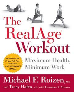 Foto Cover di The RealAge Workout, Ebook inglese di Tracy Hafen,Michael F. Roizen, edito da HarperCollins