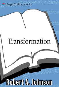 Foto Cover di Transformation, Ebook inglese di Robert A. Johnson, edito da HarperCollins