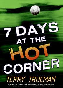 Foto Cover di 7 Days at the Hot Corner, Ebook inglese di Terry Trueman, edito da HarperCollins