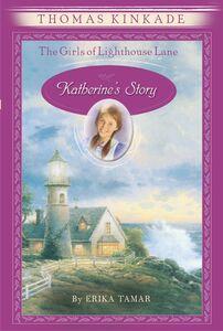 Foto Cover di Katherine's Story, Ebook inglese di Thomas Kinkade,Erika Tamar, edito da HarperCollins