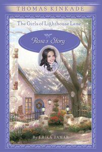 Foto Cover di Rose's Story, Ebook inglese di Thomas Kinkade,Erika Tamar, edito da HarperCollins