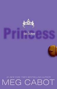Foto Cover di Princess in Love, Ebook inglese di Meg Cabot, edito da HarperCollins