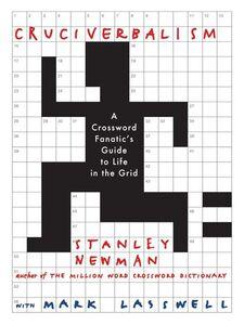 Ebook in inglese Cruciverbalism Lasswell, Mark , Newman, Stanley