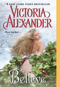 Foto Cover di Believe, Ebook inglese di Victoria Alexander, edito da HarperCollins