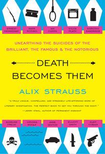 Foto Cover di Death Becomes Them, Ebook inglese di Alix Strauss, edito da HarperCollins