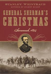 Foto Cover di General Sherman's Christmas, Ebook inglese di Stanley Weintraub, edito da HarperCollins