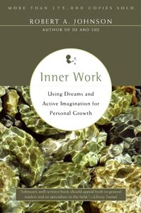 Foto Cover di Inner Work, Ebook inglese di Robert A. Johnson, edito da HarperCollins