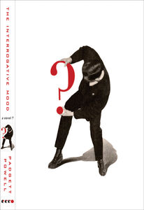 Foto Cover di The Interrogative Mood, Ebook inglese di Padgett Powell, edito da HarperCollins