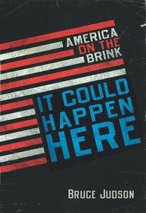 Foto Cover di It Could Happen Here, Ebook inglese di Bruce Judson, edito da HarperCollins