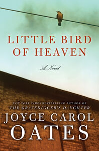 Foto Cover di Little Bird of Heaven, Ebook inglese di Joyce Carol Oates, edito da HarperCollins