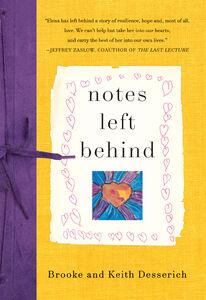 Foto Cover di Notes Left Behind, Ebook inglese di Brooke Desserich,Keith Desserich, edito da HarperCollins