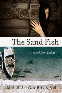 Foto Cover di The Sand Fish, Ebook inglese di Maha Gargash, edito da HarperCollins