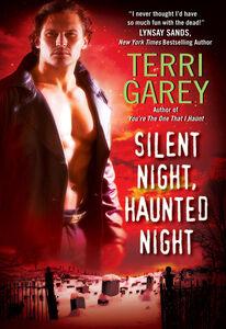 Foto Cover di Silent Night, Haunted Night, Ebook inglese di Terri Garey, edito da HarperCollins