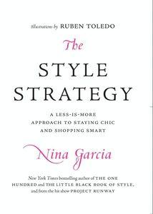 Foto Cover di The Style Strategy, Ebook inglese di Nina Garcia, edito da HarperCollins