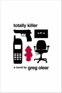 Foto Cover di Totally Killer, Ebook inglese di Greg Olear, edito da HarperCollins