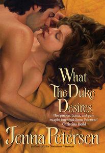 Foto Cover di What the Duke Desires, Ebook inglese di Jenna Petersen, edito da HarperCollins