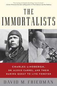 Foto Cover di The Immortalists, Ebook inglese di David M. Friedman, edito da HarperCollins