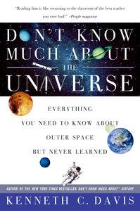 Foto Cover di Don't Know Much About the Universe, Ebook inglese di Kenneth C. Davis, edito da HarperCollins