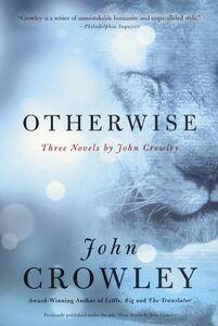 Foto Cover di Otherwise, Ebook inglese di John Crowley, edito da HarperCollins