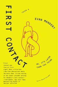 Foto Cover di First Contact, Ebook inglese di Evan Mandery, edito da HarperCollins